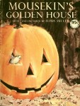 Mouskin's Golden House